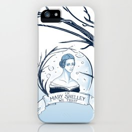 In Mary Shelley We Trust iPhone Case