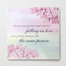 Marriage Quote (Love Quote) Metal Print