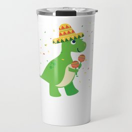 Cute T-Rex With Sombrero Maraca Cinco De Mayo Travel Mug