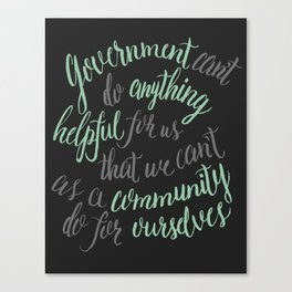 Government can't do anything helpful Canvas Print