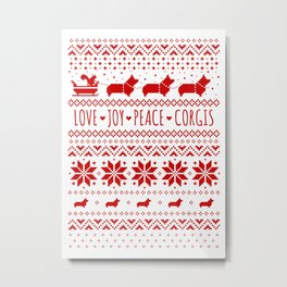 Love, Joy, Peace, Corgis   Humorous Dogs Christmas Pattern Metal Print