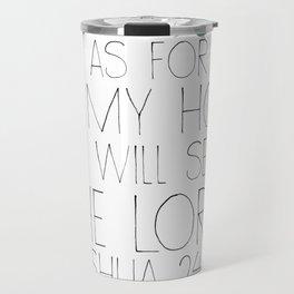 joshua 24:15 Travel Mug