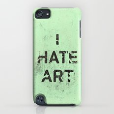 I HATE ART / PAINT Slim Case iPod touch