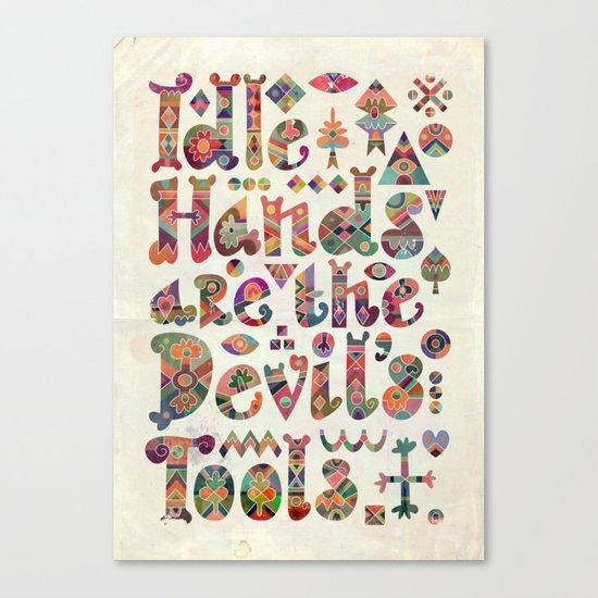 Devil's Tools Canvas Print