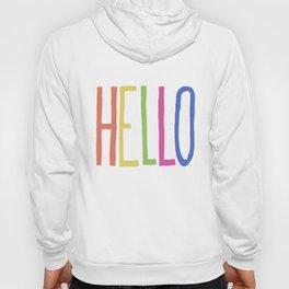 Hello! Hoody