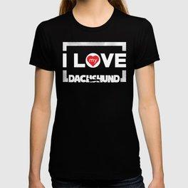 Funny Dachshund I Love My Dachshund Frame Dots Chunky Font T-shirt