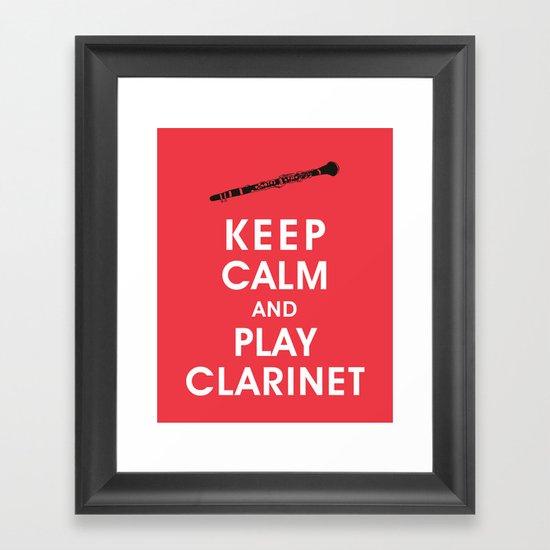 Keep Calm and Play Clarinet Framed Art Print