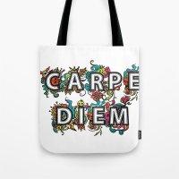 carpe diem Tote Bags featuring Carpe Diem by Digi Treats 2