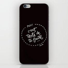 Ta Faute - White iPhone Skin
