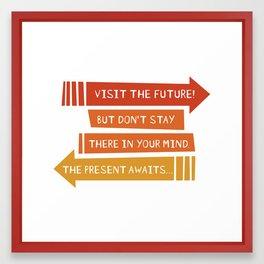 Present Future Framed Art Print