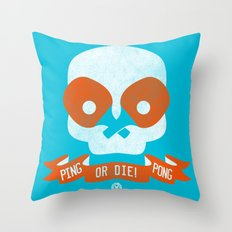 PingPong or DIE! Throw Pillow