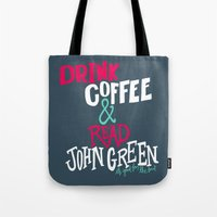 john green Tote Bags featuring Coffee and John Green by Chelsea Herrick