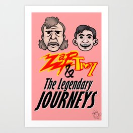 Zap and Troy! Art Print