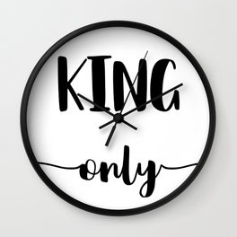 KING ONLY Wall Clock