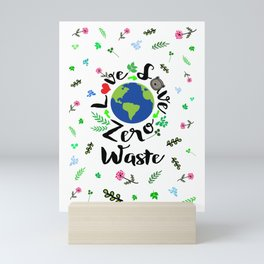 Love Save Zero waste Mini Art Print