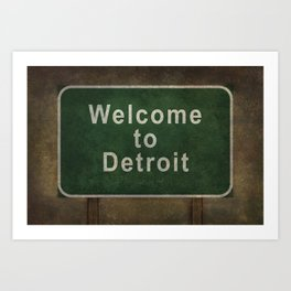 Welcome to Detroit highway road side sign Art Print