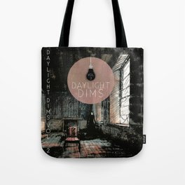 Daylight Dims Vol 2 Cover Tote Bag