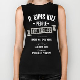 If Guns Kill People Pencils Miss Spell Words Shirt Biker Tank