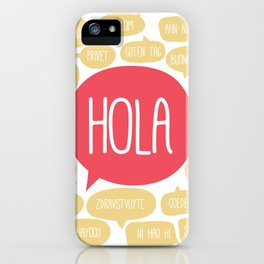 Hola! iPhone Case