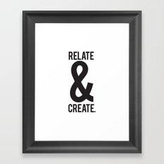 Relate & Create Framed Art Print