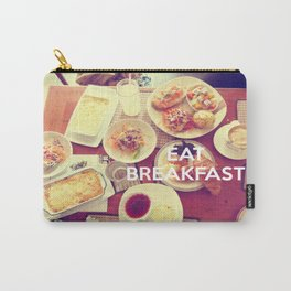 Eat Breakfast Carry-All Pouch