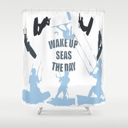Wake Up Seas The Day Kiteboarder In Teal Shades Shower Curtain