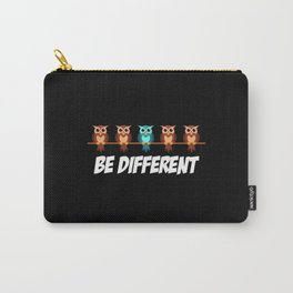 Owl Owls Be Different Is Different Uhu Saying Carry-All Pouch