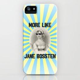 More Like Jane BOSSTEN iPhone Case