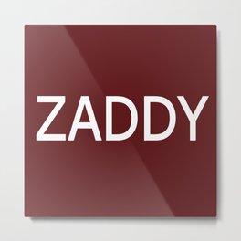 Zaddy Crimson Metal Print