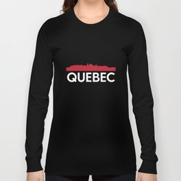 Quebec Skyline French Speaking Province Canada Long Sleeve T-shirt