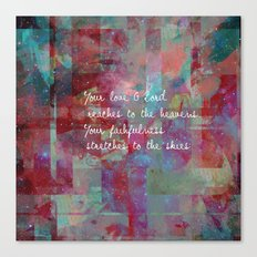 Your love oh Lord Canvas Print