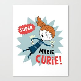 Super Marie Curie Canvas Print