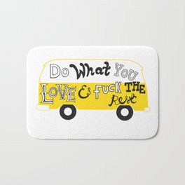 Do What You Love Bath Mat