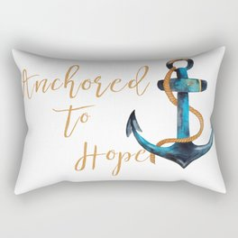 Anchored to Hope Rectangular Pillow