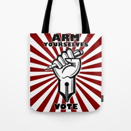 Arm Yourself - VOTE Tote Bag
