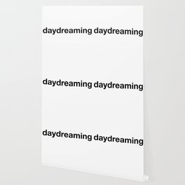 daydreaming Wallpaper