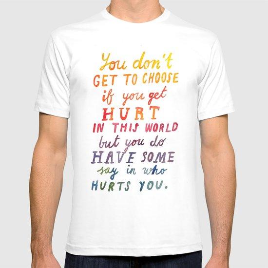 If You Get Hurt Poster T-shirt
