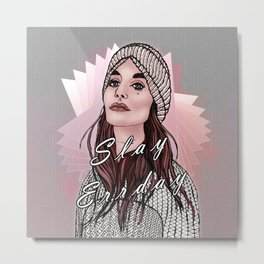 Slay Errday Tuff Girl Illustration Metal Print