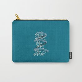 Ora Nere? Carry-All Pouch