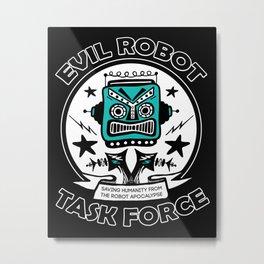 Evil Robot Uprising Metal Print