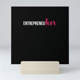 EntrepreneuHer Mini Art Print