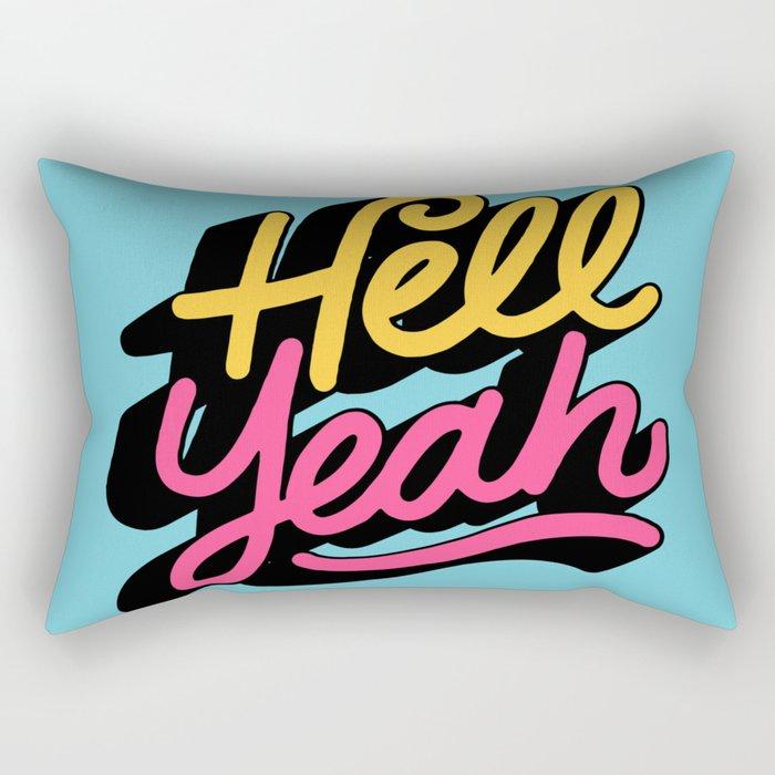 hell yeah 002 x typography Rectangular Pillow