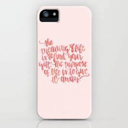 The Meaning of Life iPhone Case