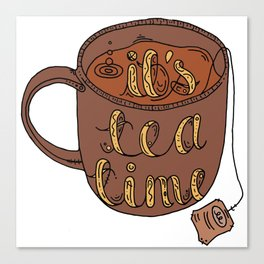 IT'S TEA TIME Canvas Print