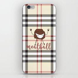 meatball iPhone Skin