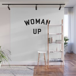 Woman Up Wall Mural