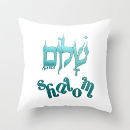 SHALOM The Hebrew word for Peace! Throw Pillow