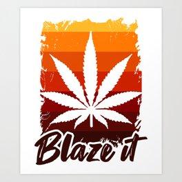 420 BLAZE IT MARIJUANA LEAF Gifts For Stoner Art Print