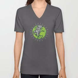 There Is No Planet B | Nature Lover Unisex V-Neck