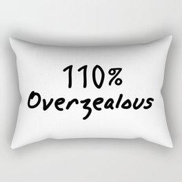 110% Overzealous Rectangular Pillow